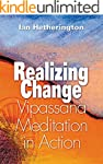 Realizing Change: Vipassana Meditatio...
