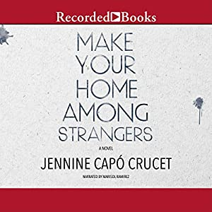 Make Your Home Among Strangers Audiobook