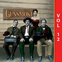 Gunsmoke, Vol. 12 Radio/TV Program Auteur(s) :  Gunsmoke