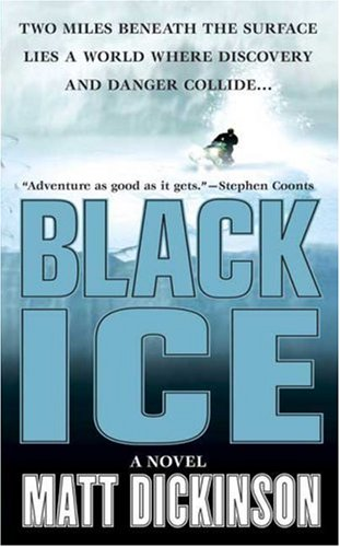 Black Ice, MATT DICKINSON