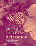 img - for The Art of Peace and Relaxation Workbook book / textbook / text book