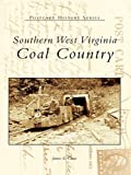 Southern West Virginia: Coal Country (Postcard History Series)