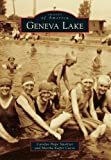 Carolyn Hope Smeltzer Geneva Lake (Images of America)