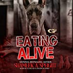 Eating Alive: Eating Live, Book 1 | Shameek Speight