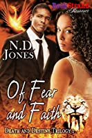 Of Fear and Faith [Death and Destiny Trilogy 1] (BookStrand Publishing Mainstream) [Kindle Edition]