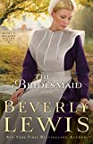 The Bridesmaid (Home to Hickory Hollow) (0764209787) by Lewis, Beverly