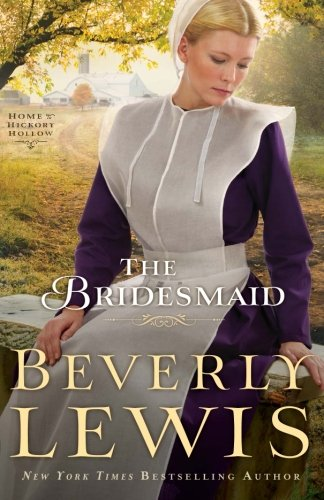 Image of The Bridesmaid (Home to Hickory Hollow)