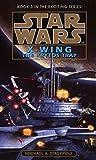 The Krytos Trap (Star Wars: X-Wing Series, Book 3)