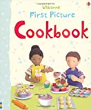 img - for First Picture Cookbook (Usborne First Picture Books) by Felicity Brooks (2012) Board book book / textbook / text book
