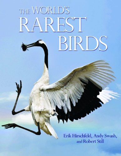 The World's Rarest Birds (Wildguides)