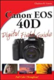 Acquista Canon EOS 40D Digital Field Guide [Edizione Kindle]
