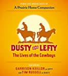 Dusty and Lefty: The Lives of the Cow...
