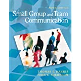 Small Group and Team Communication (5th Edition)by Thomas E. Harris