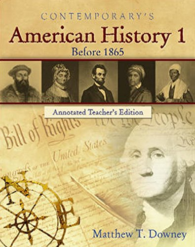 Contemporary's American History 1: Before 1865 (Annotated Teacher's Edition)