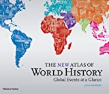 New Atlas of World History: Global Events at a Glance (0500251851) by Haywood, John