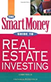 img - for The SmartMoney Guide to Real Estate Investing book / textbook / text book