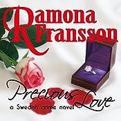 Precious Love: A Swedish Crime Novel (Chief Inspector Greger Thulin, Book 1) | Ramona Fransson