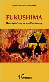 Fukushima : chronologie d'un désastre nucléaire annoncé