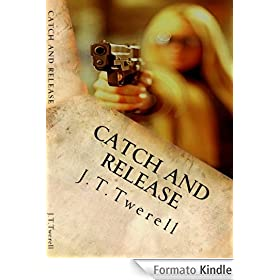 Catch and Release (English Edition)