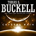 Crystal Rain Audiobook by Tobias Buckell Narrated by Prentice Onayemi