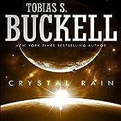 Crystal Rain | [Tobias Buckell]