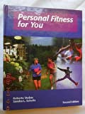 img - for Personal Fitness for You by Edgley, Betty M., Oberle, George H. (2004) Hardcover book / textbook / text book
