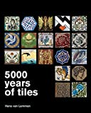 img - for 5000 Years of Tiles book / textbook / text book