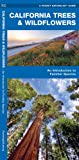 Search : California Trees & Wildflowers: An Introduction to Familiar Species (State Nature Guides)