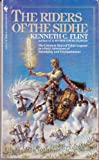 Riders of the Sidhe (Sidhe, Book 1) (0553241753) by Kenneth C. Flint