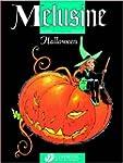 M�lusine, Tome 2 : Halloween : Editio...