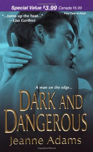 Image of Dark and Dangerous (Zebra Romantic Suspense)