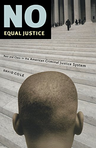 No Equal Justice: Race and Class in the American Criminal...