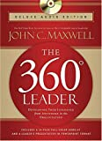 The 360 Degree Leader Deluxe Audio Edition: Developing Your Influence from Anywhere in the Organization