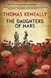 Thomas Keneally The Daughters of Mars