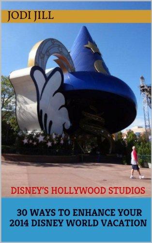 Disney's Hollywood Studios Fun: 30 Ways to Enhance Your 2014 Disney World Vacation