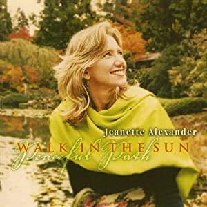 Jeanette Alexander - Walk In The Sun (2005)