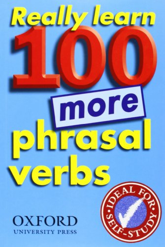 Really Learn 100 Phrasal Verbs P