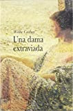 Image of Una dama extraviada / A Lost Lady (Clasica) (Spanish Edition)