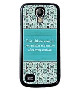 PRINTVISA Trust It Premium Metallic Insert Back Case Cover for Samsung Galaxy S4 Mini - D5840