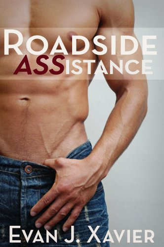 Roadside ASSistance (Gay Erotic Stories #2) - Evan J. Xavier