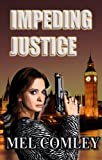 Impeding Justice (A Lorne Simpkins thriller) (A DI Lorne Simpkins thriller)