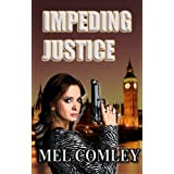 Impeding Justice (Revised version) (A DI Lorne Simpkins thriller)
