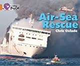 Chris Oxlade Collins Big Cat - Air-Sea Rescue: Copper/Band 12