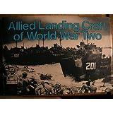Allied Landing Craft of World War Two