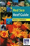Red Sea Reef Guide, 5th Revised Edition 2011