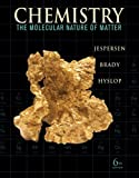Chemistry: The Molecular Nature of Matter (0470577711) by Jespersen, Neil D.