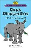 Rena Rhinoceros: Rena the Rhinoceros (Latin Edition)