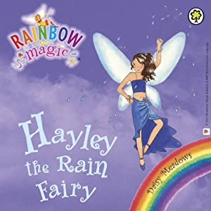 Rainbow Magic - The Weather Fairies: Hayley the Rain Fairy | [Daisy Meadows]