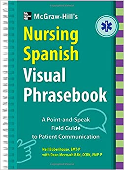 Mcgraw Hill Education S Nursing Spanish Visual Phrasebook border=