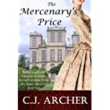 The Mercenary's Price (Historical Romance Novella) ~ C.J. Archer